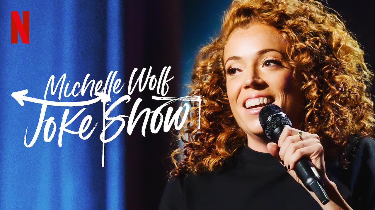 Michelle Wolf: Joke Show on Netflix Canada