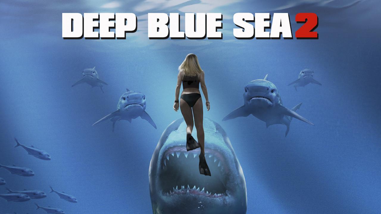 Deep Blue Sea 2 on Netflix Canada