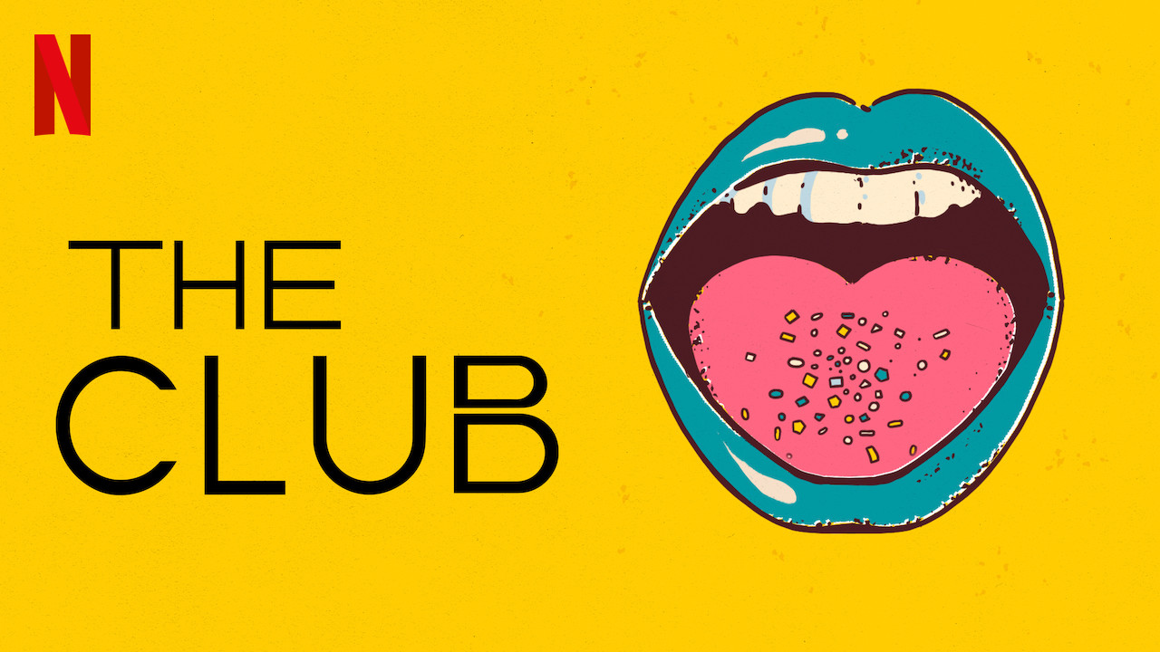 The Club on Netflix Canada