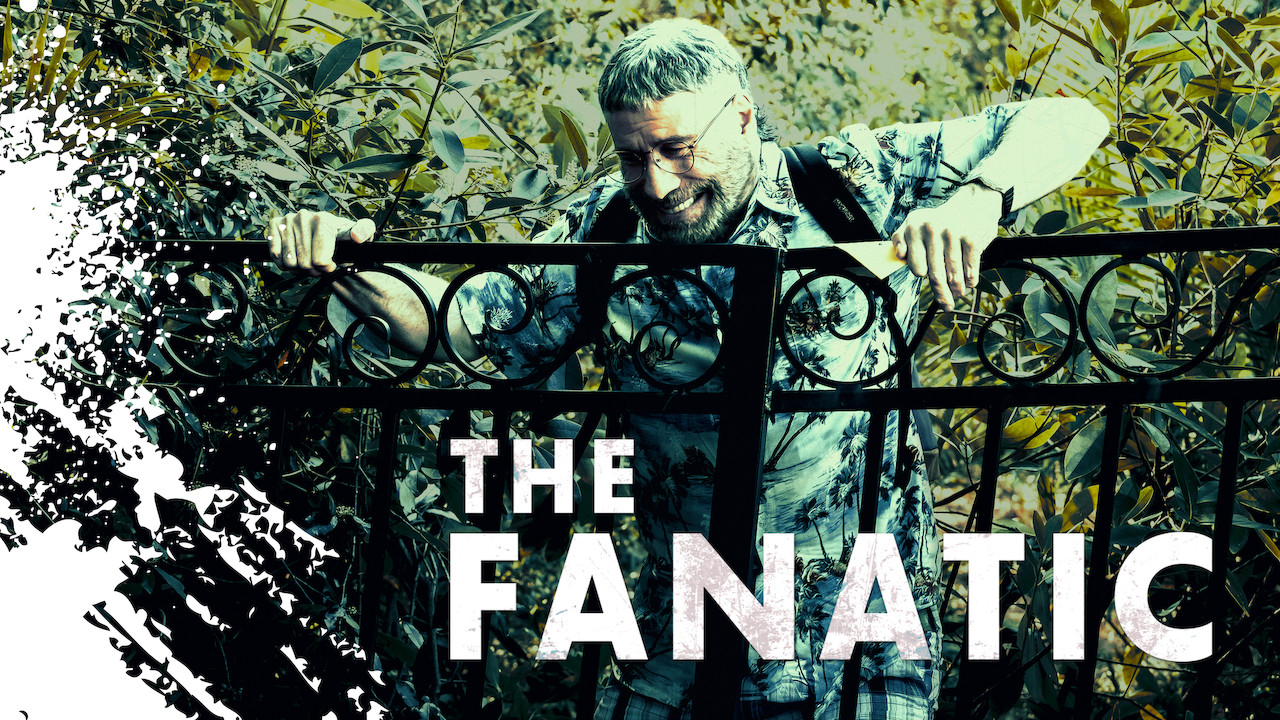The Fanatic on Netflix Canada