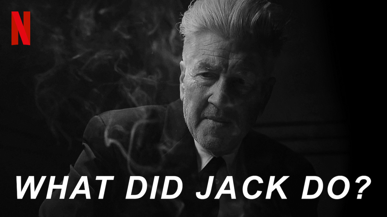 WHAT DID JACK DO? on Netflix Canada