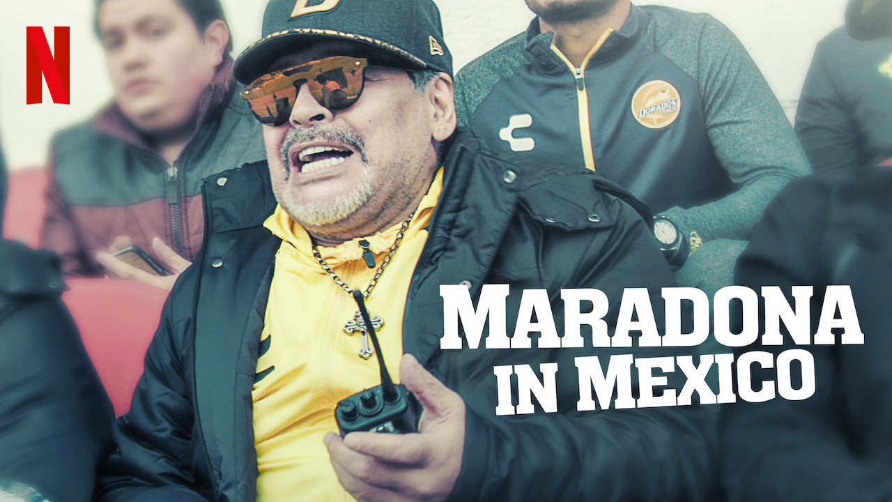 Maradona in Mexico on Netflix Canada