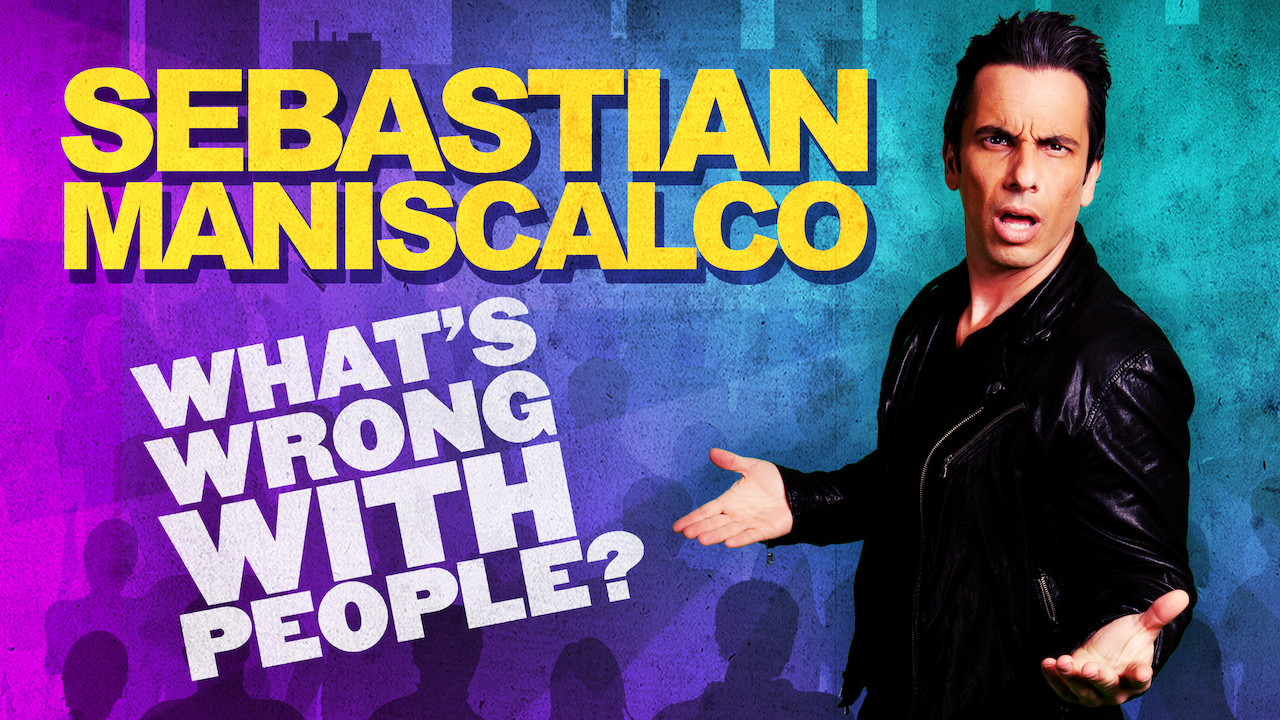 Sebastian Maniscalco: What's Wrong with People? on Netflix Canada