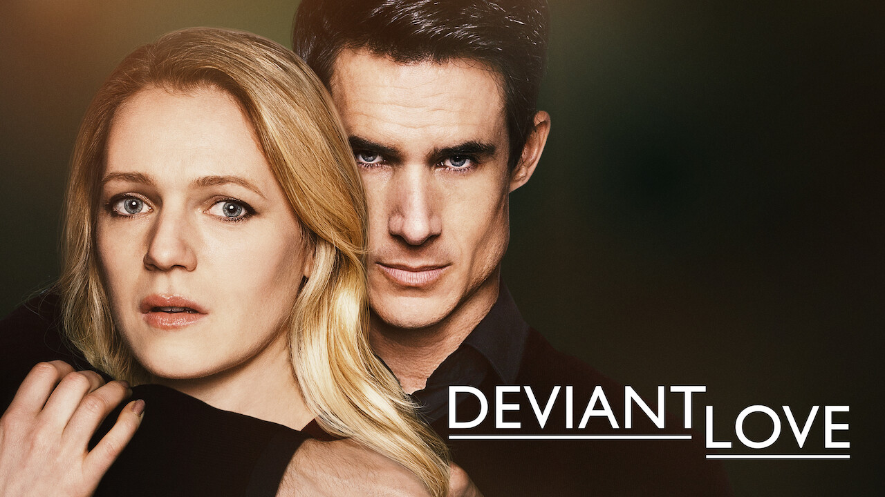 Deviant Love on Netflix Canada