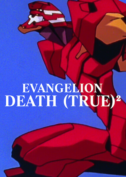 EVANGELION: DEATH (TRUE)²