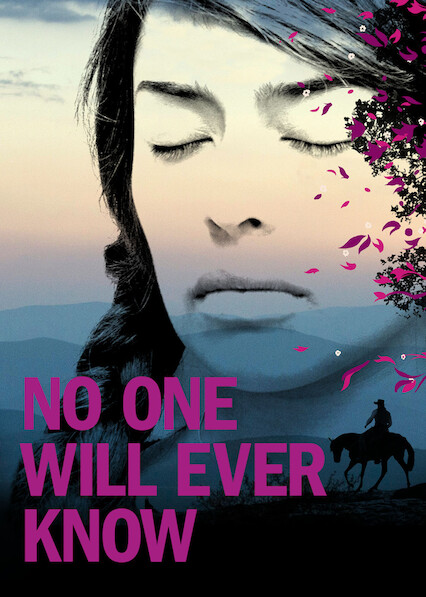 No One Will Ever Know on Netflix Canada
