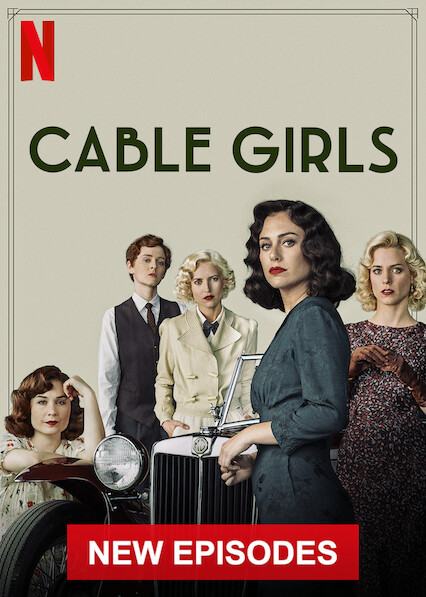 Cable Girls on Netflix Canada