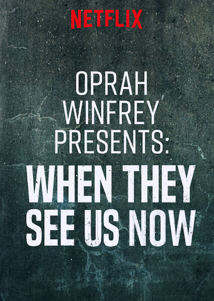 Oprah Presents When They See Us Now