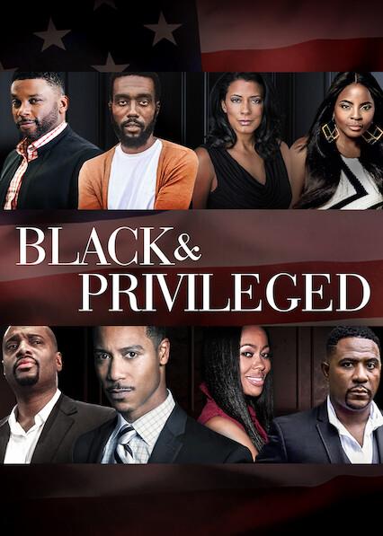 Black & Privileged: Volume 1 on Netflix Canada