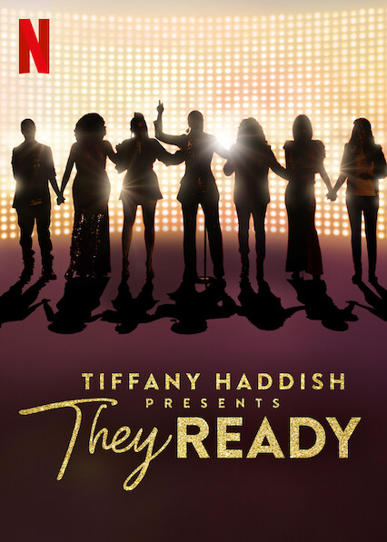 Tiffany Haddish Presents: They Ready on Netflix Canada