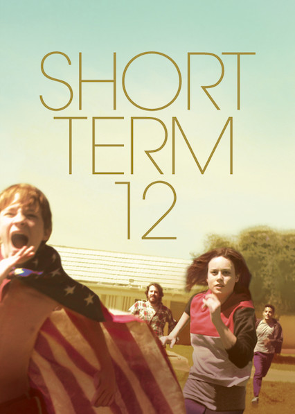 Short Term 12 on Netflix Canada