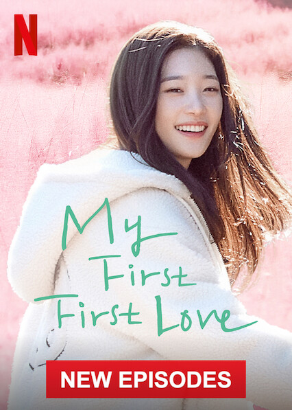My First First Love on Netflix Canada