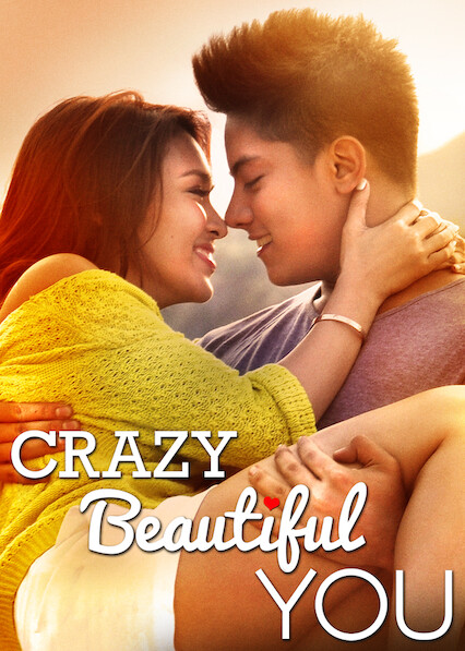 Crazy Beautiful You on Netflix Canada