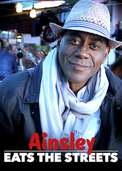 Ainsley Eats the Streets on Netflix Canada